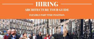 Job Poster for Architecture Tour Guide in Edinburgh